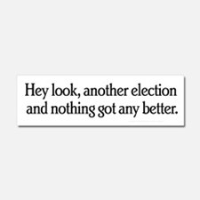 Another Election Car Magnet 10 x 3