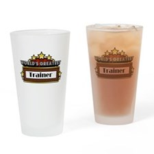 World's Greatest Trainer Drinking Glass