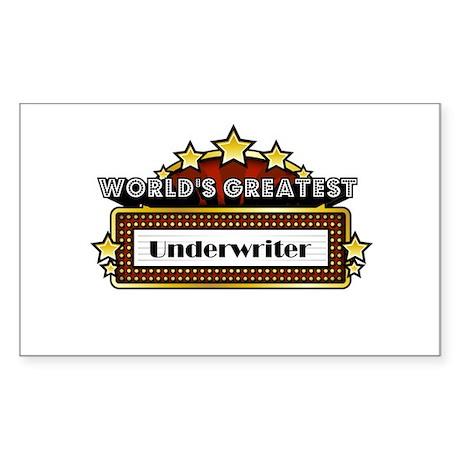 World's Greatest Underwriter Sticker (Rectangle)