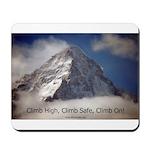 Climb High, Climb Safe, Climb Mousepad