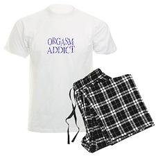 Orgasm Addict Pajamas