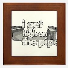 I GET HIGH ON THE PIPE Framed Tile