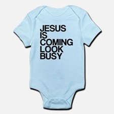 Jesus Is Coming, Look Busy Infant Bodysuit