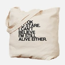 Old, OK To Stare, Funny Tote Bag