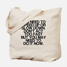 Confusing Advice, Funny, Tote Bag