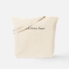 Hasta La Victoria Siempre Tote Bag