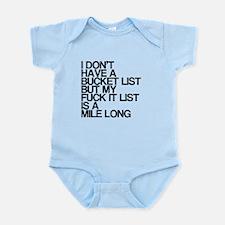 I dont have a bucket list, funny, Infant Bodysuit