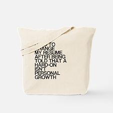 Resume, Personal Growth, Dirty Humor, Tote Bag