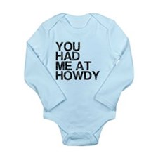 You Had Me at Howdy, Vintage, Long Sleeve Infant B