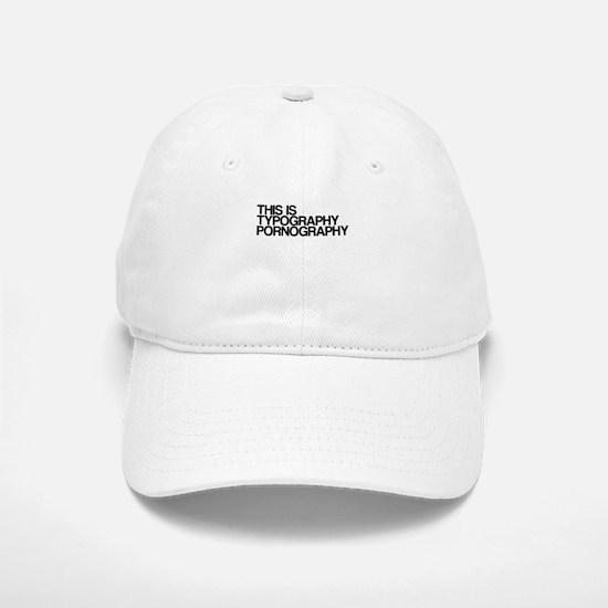 Typography Pornography Hat