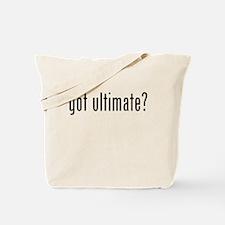 Got Ultimate? Tote Bag