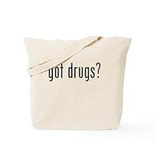 Got Drugs? Tote Bag