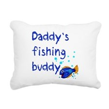 Daddy's Fishing Buddy Rectangular Canvas Pillow