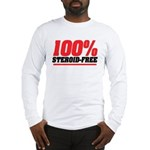 STEROID FREE Long Sleeve T-Shirt