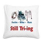 Still Tri-ing Square Canvas Pillow