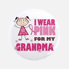 "Wear Pink 4 Grandma 3.5"" Button"