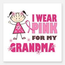 "Wear Pink 4 Grandma Square Car Magnet 3"" x 3"""