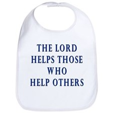 The Lord Helps Those Who Help Bib