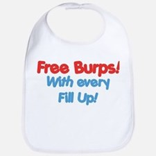 Free Burps with Every Fill Up! Baby Bib