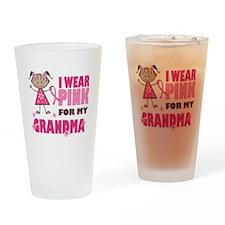 Wear Pink 4 Grandma Drinking Glass