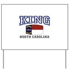 King, North Carolina Yard Sign