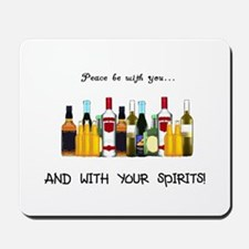 And With Your Spirits Mousepad