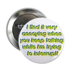 Interuption Button