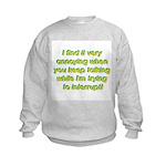 Interuption Kids Sweatshirt
