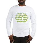 Interuption Long Sleeve T-Shirt