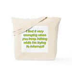 Interuption Tote Bag