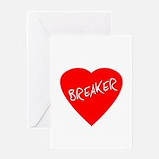 Heartbreaker Greeting Card