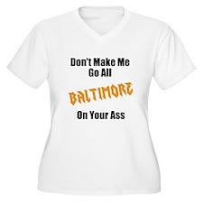 Balt on your ass T-Shirt