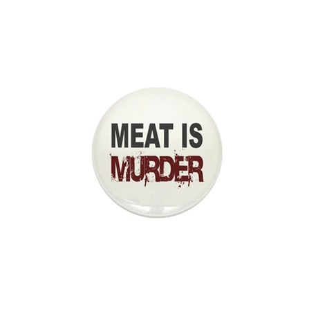 Meat Is Murder Veg*n Mini Button