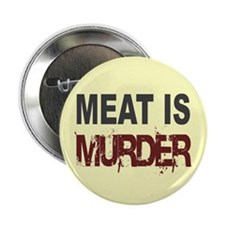Meat Is Murder Veg*n Button