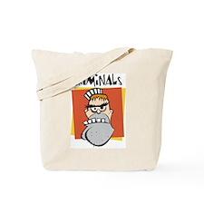 Criminal Tote Bag
