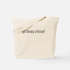 Got Literary Criticism? Tote Bag
