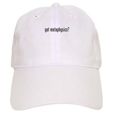 Got Metaphysics? Baseball Cap