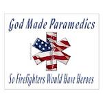 God Made Paramedics Small Poster