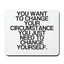 Inspiring, Change Yourself, Mousepad