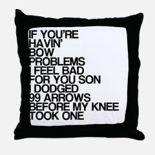 99 Problems, Knee Arrow Rhyme Throw Pillow