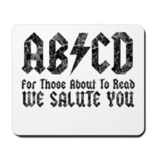 ABCD, We Salute You, Mousepad