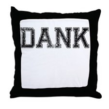 DANK, Vintage Throw Pillow