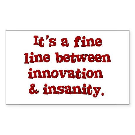 Innovation & Insanity Rectangle Sticker