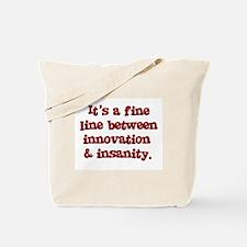 Innovation & Insanity Tote Bag
