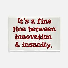 Innovation & Insanity Rectangle Magnet
