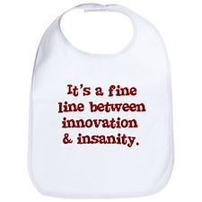 Innovation & Insanity Bib