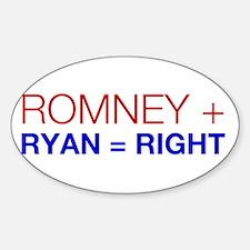 Romney Plus Ryan = Right Decal