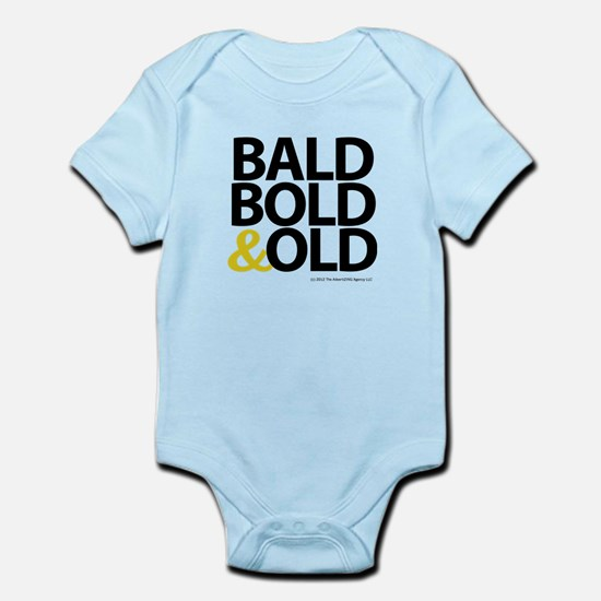 Bald, Bold & Old Infant Bodysuit