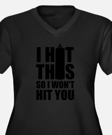 Hit this so I don't hit you Plus Size T-Shirt