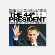 "44th President.png Square Sticker 3"" x 3&quot"